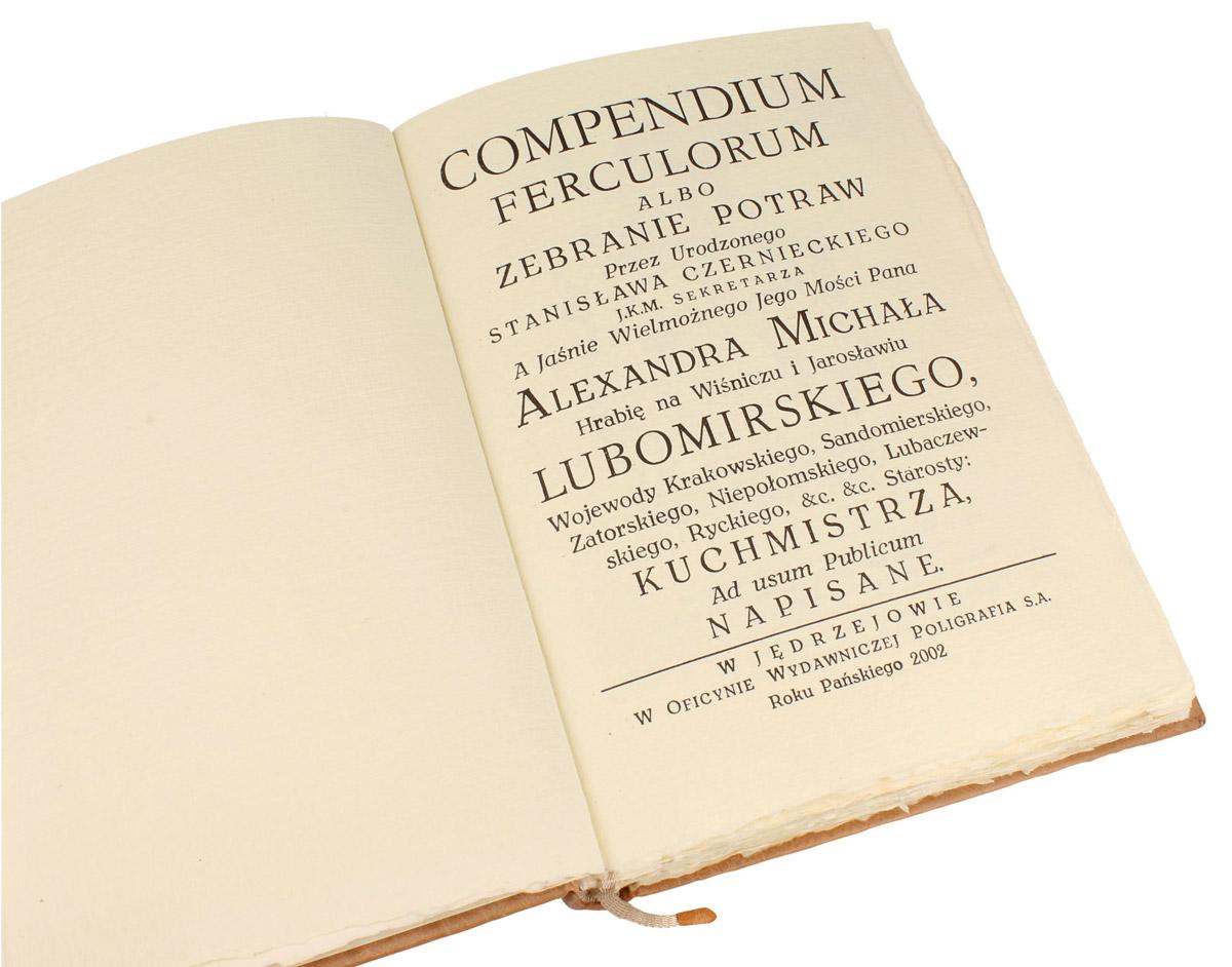 Edycja kolekcjonerska książki Czernieckiego Stanisława, Compendium Ferculorum